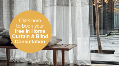 Book an In Home Curtain Blind Consultation